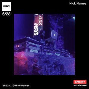 Nicknames w/ Mathias on @WAXXFM - 06/28/17