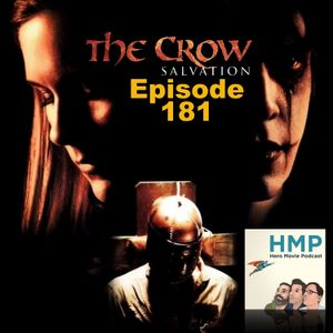 Episode 181- The Crow: Salvation