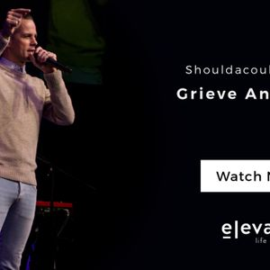 Grieve And Go On