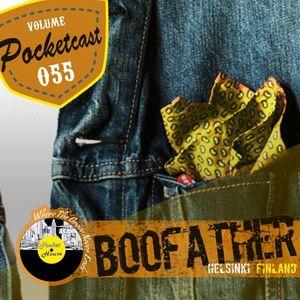 Pocketcast Volume 55 l Boofather l Helsinki Finland