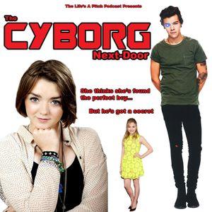 Episode 135: The Cyborg Next-door (With Joe Thompson)