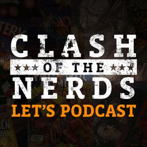 Clash of the Nerds Let's Podcast: Mario Kart 8 Switch