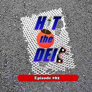 HIT the DEK Episode 82 - Schwartzmanship