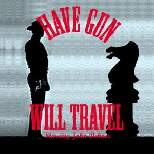 Have Gun Will Travel - Blind Courage