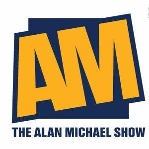 Alan Michael Show 07/10/17