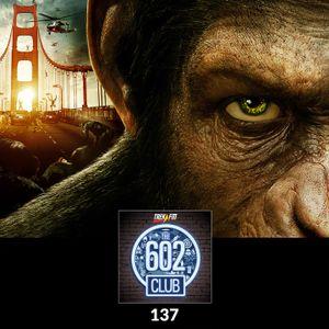The 602 Club : 137: The Great Ape Escape