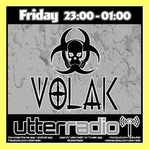 UtterRadio Pres. DJ VOLAK #26 Part. 2   20/10/17