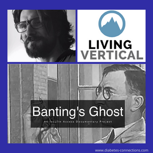 Banting's Ghost: The Insulin Access Documentary