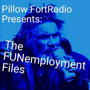 The FUNemployment Files #43