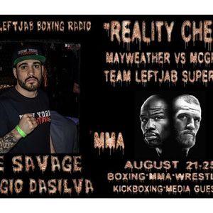 """""""REALITY CHECK""""-MMA FIGHTER SERGIO DASILVA TALKS MAYWEATHER VS MCGREGOR"""