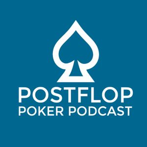 Postflop Poker Podcast - Episode 29 - High Card - 1 or 0 overcards