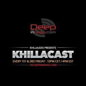 KhillaCast #065 3rd February 2017 - Deepinradio.com