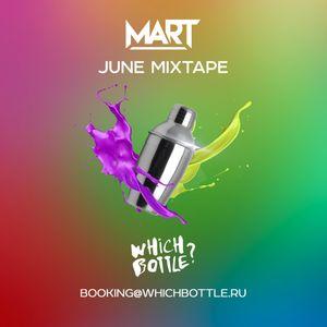 Mart - June Mixtape