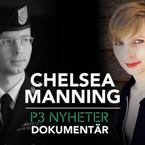 Chelsea Manning - P3 Nyheter Dokumentär