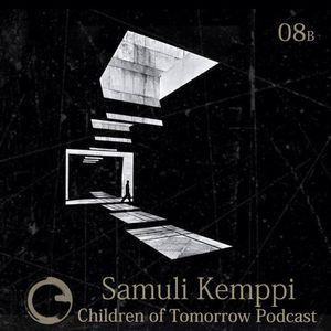 Children Of Tomorrow's Podcast 08b - Samuli Kemppi