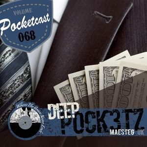 Pocketcast Volume 068 l DEEPpock3tz l Maesteg, UK