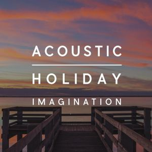 Acoustic Holiday