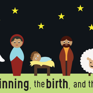 The Beginning, the Birth, and the Baby: The Birth