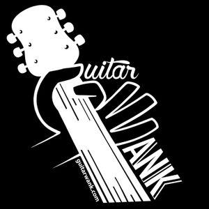 GuitarWank - Episode 76 - June 26th 2017