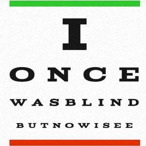 Once Was Blind, Now I See