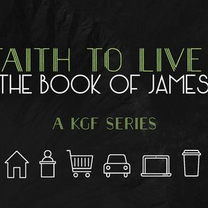 """A Faith To Live By: James Part 4 """"Taming the Tongue"""""""