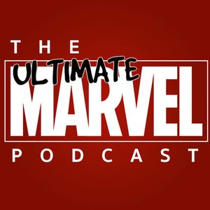Ultimate Marvel Podcast Ep 13: No Static At All