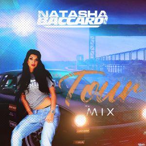 DJ NATASHA BACCARDI - TOUR MIX 1