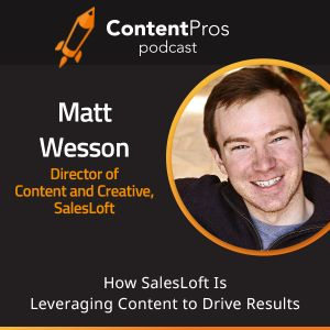 How SalesLoft Is Leveraging Content to Drive Results