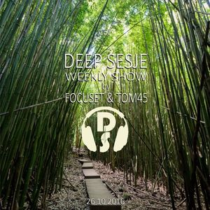 Deep Sesje Weekly Show 157 mixed by TOM45