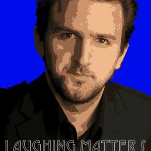 Laughing Matters - July 8, 2017