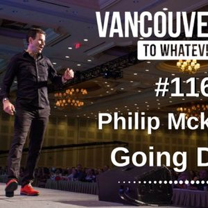 #116: Philip McKernan | Going Deep