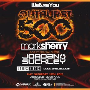 Mark Sherry LIVE @ We Are You pres #Outburst500 (Arts Club, Liverpool 13.05.17)