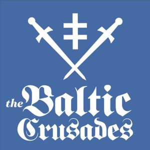 Episode 217 - The Baltic Crusades