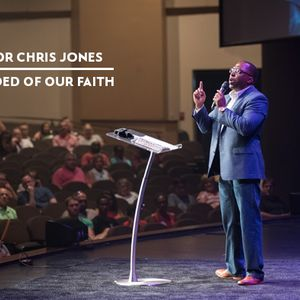 Chris Jones - Reminded of our Faith
