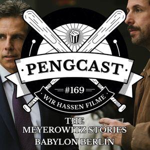 Pengcast 169 The Meyerowitz Stories (New and Selected), Babylon Berlin