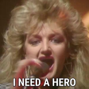 #89: I Need a Hero