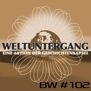 BW102 – Apodcalypse