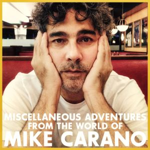 Miscellaneous Adventures from the World of Mike Carano • 205 • One Photo