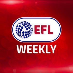 EFL Weekly - Hogg, Loovens, Jones and Harvey