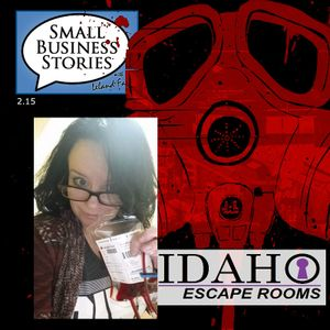 2.15: Finding a Business Opportunity through Something you Enjoy with Jennifer Jones of Idaho Escape
