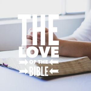 The Love of the Bible