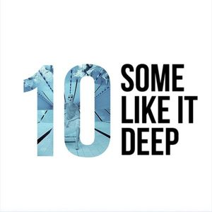 Some Like It Deep - 10