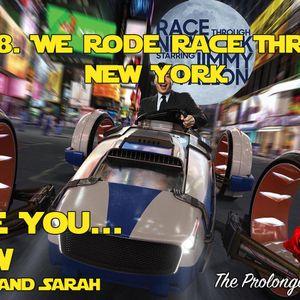 Ep. 38 We Rode Race Through New York