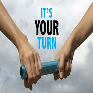 It's Your Turn