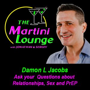 EP. 20 Questions about Sex, Relationships and Fun with Damon L Jacobs asked by Jonathan & Sergey