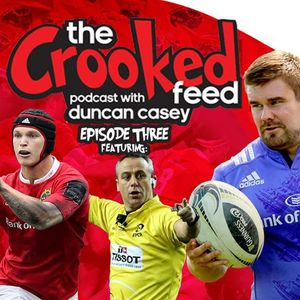 The Crooked Feed Episode 3