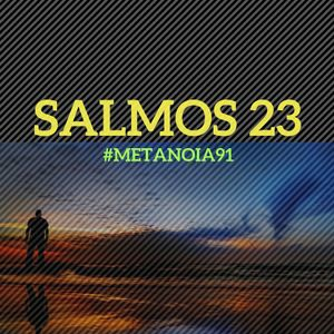 #91 - Salmos 23