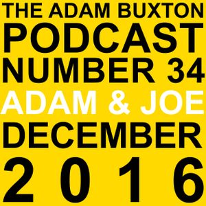 EP.34 - ADAM & JOE