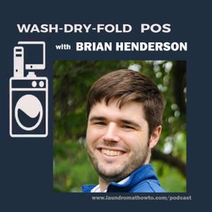 48 - Wash-Dry-Fold POS with Brian Henderson