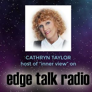 """Edge InnerViews with Cathryn Taylor and Suzanne Giesemann-a """"Messenger of Hope"""""""